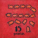 15 goldfish