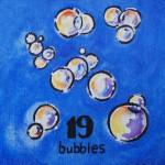 19 bubbles