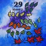 29 leaves